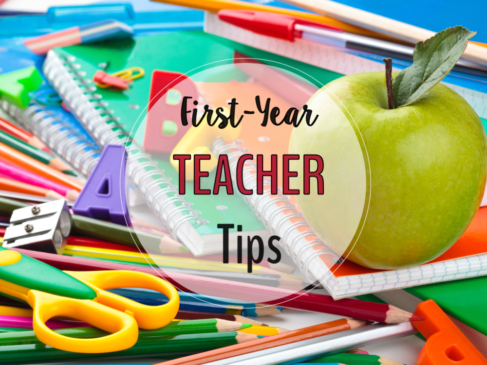 First Year Teacher Tips - Primary Flourish